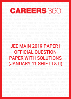 JEE Main 2019 Paper 1 Official Question Paper with Solutions - January 11