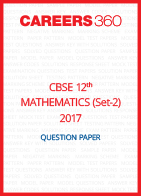 CBSE Class 12th Mathematics 2017 Question Papers (Set B)- Download Free PDF