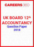 UK Board 12th Accountancy Question Paper 2018