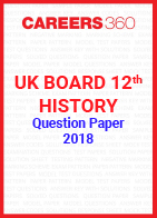 UK Board 12th History Question Paper 2018