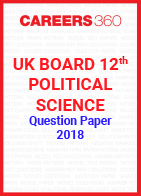 UK Board 12th Political Science Question Paper 2018