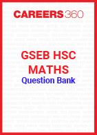 GSEB HSC Maths Question Bank