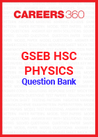 GSEB HSC Physics Question Bank