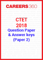 CTET 2018 Question Paper & Answer Keys - December (Paper 2)