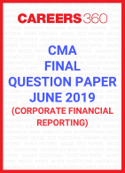 CMA Final Question Paper June 2019 Corporate Financial Reporting