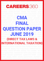 CMA Final Question Paper June 2019 Direct Tax Laws and International Taxation