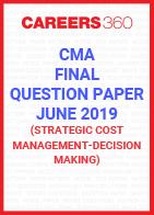 CMA Final Question Paper June 2019 Strategic Cost Management- Decision Making
