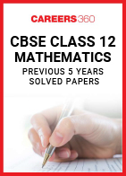 CBSE Class 12 Maths Solved Papers