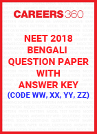 NEET 2018 Bengali Question Paper with Answer Key (Code WW, XX, YY, ZZ)