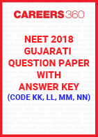 NEET 2018 Gujarati Question Paper with Answer Key (Code KK, LL, MM, NN)