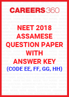 NEET 2018 Assamese Question Paper with Answer Key (Code EE, FF, GG, HH)