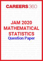 JAM 2020 Mathematical Statistics Question Paper