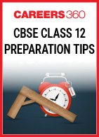 CBSE Class 12 Preparation Tips