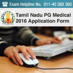 Tamil Nadu PG Medical 2016 Application Form