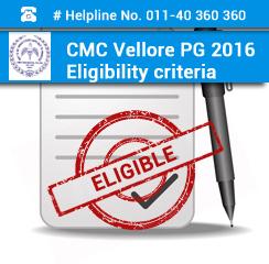 CMC Vellore PG 2016 Eligibility Criteria