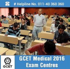 GCET Medical 2016 Exam Centres