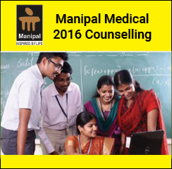 Manipal Medical 2016 Counselling