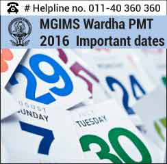 MGIMS PMT 2016 Important Dates