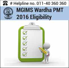 MGIMS PMT 2016 Eligibility