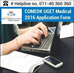COMEDK UGET Medical 2016 Application Form