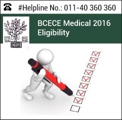 BCECE Medical 2016 Eligibility