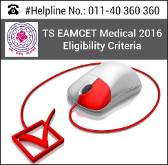 TS EAMCET Medical 2016 Eligibility Criteria
