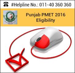 Punjab PMET 2016 Eligibility