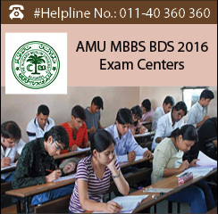 AMU MBBS BDS 2016 Exam Centres
