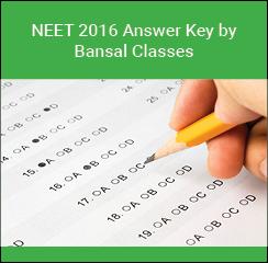 NEET 2016 Answer key by Bansal Classes