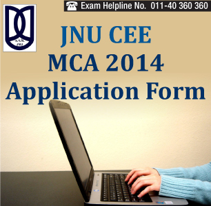 JNU CEE MCA 2014 Application Form