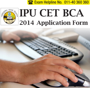 IPU CET BCA 2014 Application Form