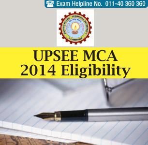 UPSEE MCA 2014 Eligibility