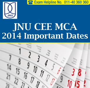 JNU CEE MCA 2014 Important Dates