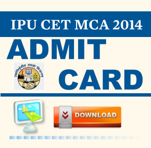 IPU CET MCA 2014 Admit Card