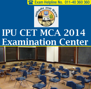 IPU CET MCA 2014 Exam Centers