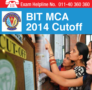 BIT MCA 2014 Cutoff