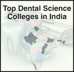 Top Dental Science Colleges in India