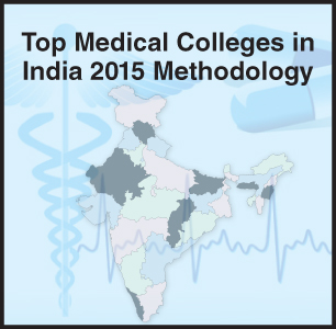 Top Medical Colleges in India 2015 Ranking/ Rating Methodology