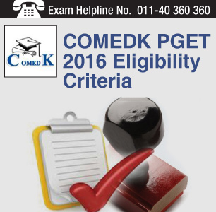 COMEDK PGET 2016 Eligibility Criteria