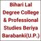 Bihari Lal Degree College and Professional Studies, Barabanki