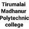 Thirumalai Madhanur Polytechnic College, Vellore