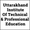 Uttarakhand Institute of Technical and Professional Education, Ramnagar