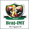 Braj Institute of Management and Technology, Aligarh