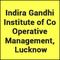 Indira Gandhi Institute of Co Operative Management, Lucknow