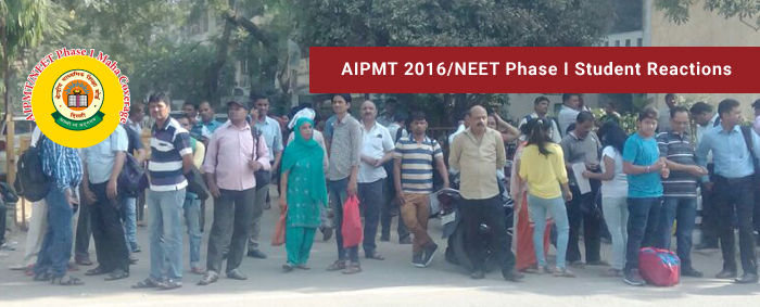 AIPMT 2016/ NEET Phase I Student Reactions