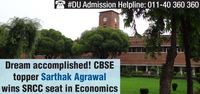 CBSE topper Sarthak Agrawal wins SRCC seat in Economics