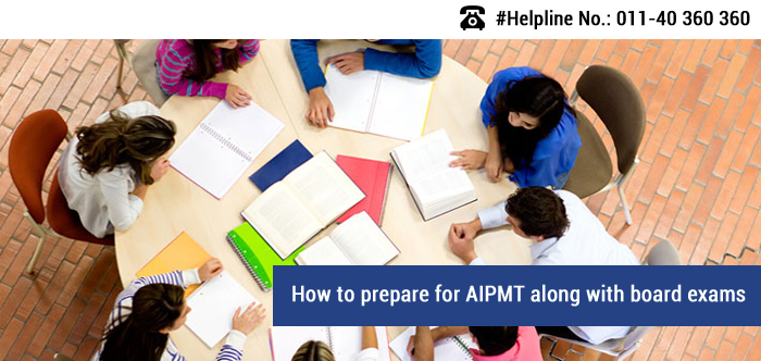 How to prepare for AIPMT along with board exams
