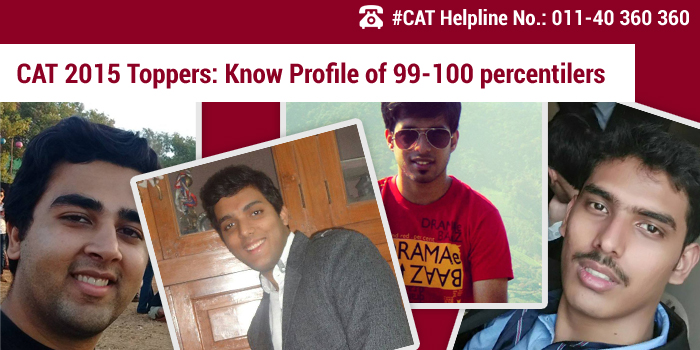 CAT 2015 Toppers: Know Profile of 99-100 percentilers