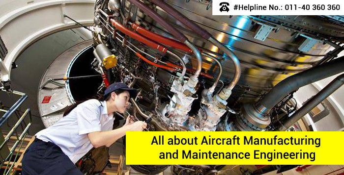 Aircraft Manufacturing and Maintenance Engineering