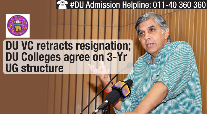 DU VC retracts resignation; DU colleges agree on 3-yr UG structure